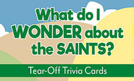 What Do I Wonder About The Saints Tear-Off Trivia Card Pack: Saints Trivia