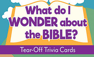 What Do I Wonder About The Bible Tear-Off Trivia Card Pack: Bible Trivia