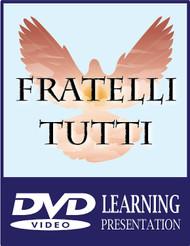 Fratelli Tutti DVD Learning Kit (DVD)