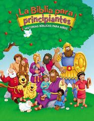 La Biblia Para Principiantes: Historias Bíblicas Para Niños (Revised)  (Beginner's Bible)