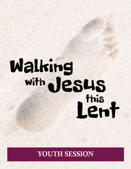 [Walking with Jesus this Lent (2021)] Walking with Jesus This Lent (eResource): Youth Ministry Event Kit