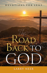 The Road Back To God (Booklet): Lenten Devotions for ADULTS