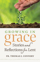 Growing In Grace (Booklet): Stories and Reflections for Lent