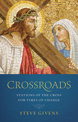 Crossroads (Booklet): Stations of the Cross for Times of Change