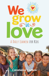 We Grow In Love (Booklet): A Daily Examen for Kids