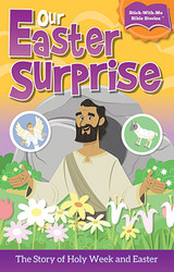 Our Easter Surprise Sticker Booklet (Booklet): The Story of Holy Week & Easter