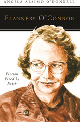 [People of God series] Flannery O'Connor: Fiction Fired by Faith