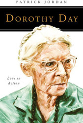 [People of God series] Dorothy Day: Love in Action