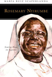 [People of God series] Rosemary Nyirumbe: Sewing Hope in Uganda