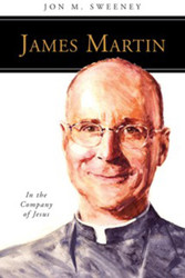[People of God series] James Martin, SJ: In the Company of Jesus