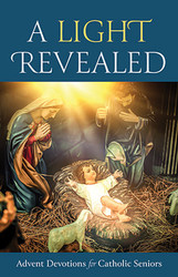 A Light Revealed (Booklet): Advent Devotions for SENIOR ADULTS