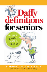 Daffy Definitions for Seniors: With a Laugh & a Prayer
