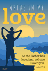 Father's Day Magnet (Magnet): Abide in My Love - Pack of 25
