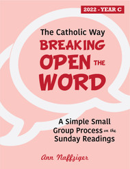 [The Catholic Way] Breaking Open the Word 2022 (eResource): A Simple Yet Powerful Two-Page Per Week Process