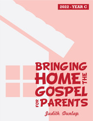 Bringing Home the Gospel 2022 (eResource): Reflections for Parents on the Gospel Readings