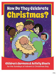 How Do They Celebrate Christmas?: Children's Sermons & Activity Sheets