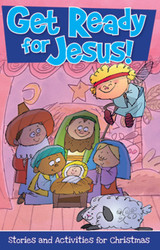 Get Ready For Jesus (Booklet): Christmas Stories and Activities for Children