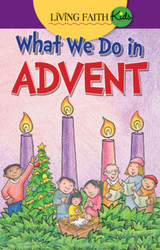 What We Do In Advent (Booklet): Living Faith Kids Sticker Booklet