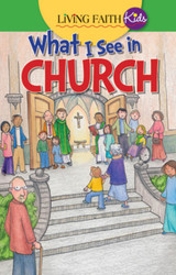 What I See In Church (Booklet): Living Faith Kids Sticker Booklet