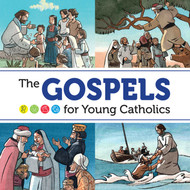 The Gospel For Young Catholics