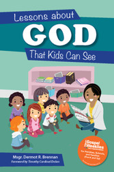 Lessons about GOD That Kids Can See (Book)