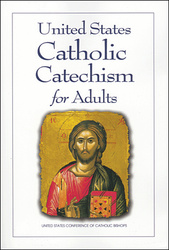 United States Catholic Catechism for Adults: Updated Edition