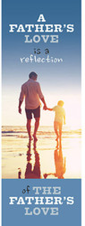 Father's Day Bookmark (Bookmark): A Father's Love - Pack of 25