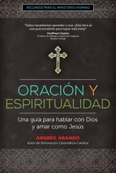 Oración y Espiritualidad (Booklet): Una guía para hablar con Dios y amar como Jesús