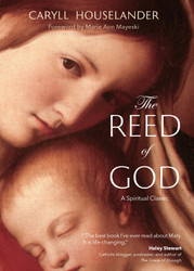 The Reed of God: A Spiritual Classic