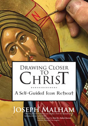 Drawing Closer to Christ: A Self-Guided Icon Retreat