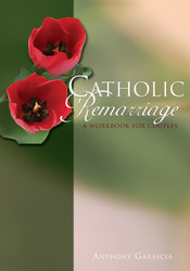 Catholic Remarriage (Booklet): A Workbook for Couples