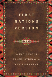 First Nations Version - Hardcover: An Indigenous Translation of the New Testament