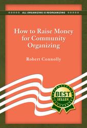 How to Raise Money for Community Organizing
