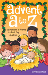 Advent A To Z (Booklet): An Alphabet of Prayers for Each Day of Advent
