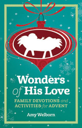 Wonders of His Love (Booklet): Family Devotions & Activities for Advent