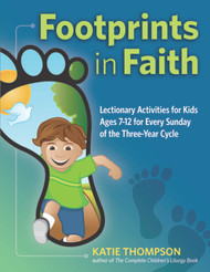 Footprints in Faith: Lectionary Activity Book for Kids (ages 7-12)