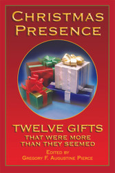 Christmas Presence: Twelve Gifts That Were More Than They Seemed