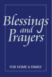Blessings and Prayers: for Home and Family