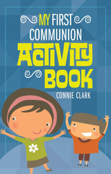 [My Sacrament Activity Book series] My First Communion Activity Book (Booklet)