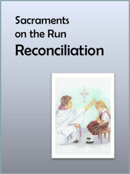 [Sacraments on the Run] Reconciliation on the Run (eResource): A Flier for Busy Parents