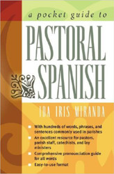 The Pocket Guide to Pastoral Spanish