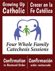 [Growing Up Catholic Sacramental Preparation] Confirmation in restored order Prep Sessions (eResource): Growing Up Catholic / Crecer en la Fe Catolica