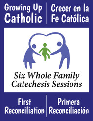 [Growing Up Catholic Sacramental Preparation] First Reconciliation (Penance) Prep Sessions (eResource): Growing Up Catholic / Crecer en la Fe Catolica
