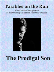 The Prodigal Son on the Run (Spanish) (eResource): Handout for Busy Parents