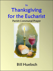 In Thanksgiving for the Eucharist (eResource): parish communal prayer