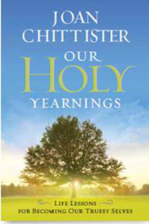Our Holy Yearnings: Life Lessons for Becoming our Truest Selves