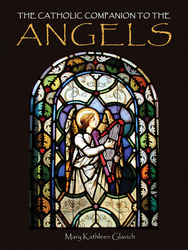 The Catholic Companion to the Angels