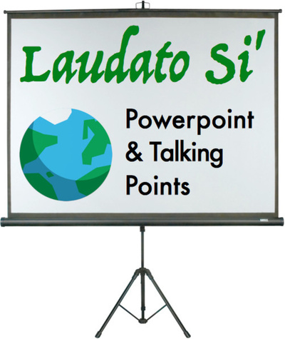 Laudato Si' Powerpoint & Talking Points (eResource): Spanish Edition