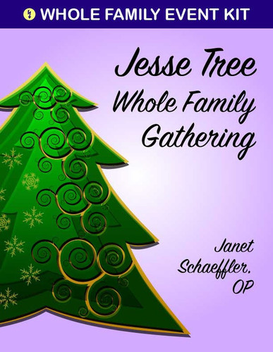 [Advent & Christmas eResources] Jesse Tree Whole Family Event Kit (eResource)