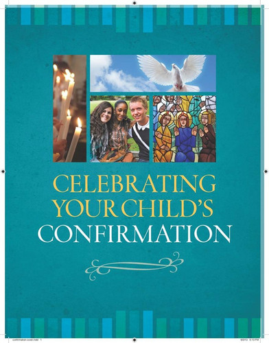 [Celebrating Your Child's Sacraments] Celebrating Your Child's Confirmation (Booklet)